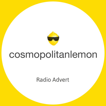 Cosmopolitanlemon-Logo-Radio-Advert